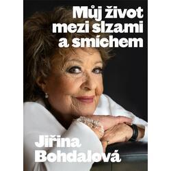 Jiřina Bohdalová: Můj život...