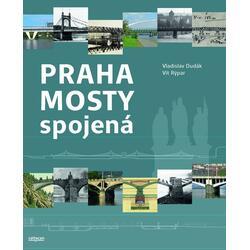 Praha mosty spojená