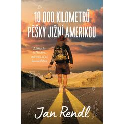 10 000 kilometrů pěšky...