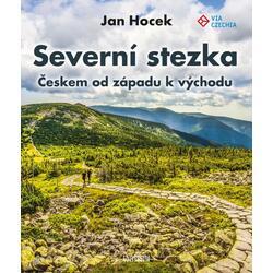 Severní stezka - Českem od...