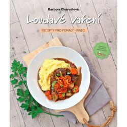 Loudavé vaření: Recepty pro...