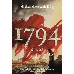 1794: Tři růže