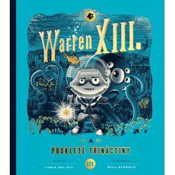 Warren XIII. a prokleté...