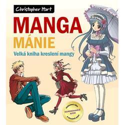 Manga mánie - Velká kniha...