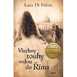 Všechny touhy vedou do Říma