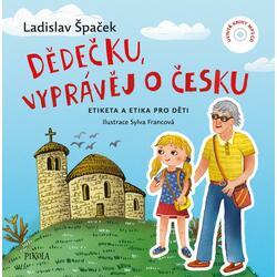 Dědečku, vyprávěj o Česku -...