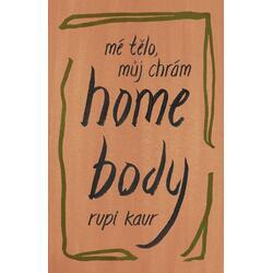 Home Body: Mé tělo, můj chrám