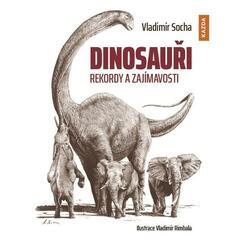 Dinosauři - Rekordy a...