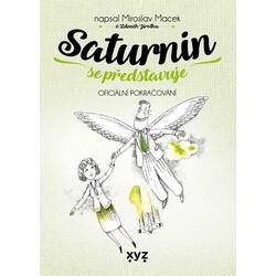 Saturnin se představuje -...