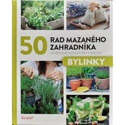 50 rad mazaného zahradníka...