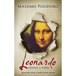 Leonardo. Génius a rebel -...