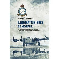 Liberator 995 se nevrátil -...