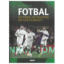 Fotbal – Historie od...